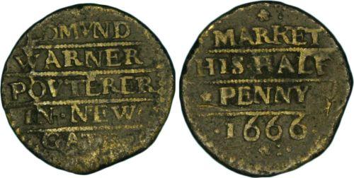 A half penny trade token of 1666 issued by Edmund Warner, a poulterer, of Newgate Market.